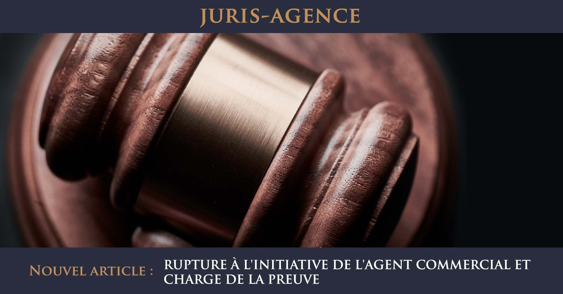 rupture initiative agent commercial charge preuve