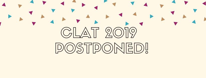 clat'19 postponed!