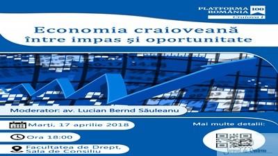 Romania 100 Craiova : Economia craioveana - intre impas si oportunitate