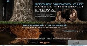 "A inceput ""Story Wood Cut"" in Parcul Tineretului 27"