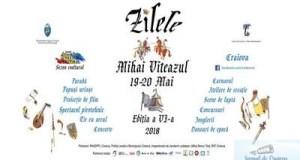 """Program """"ZILELE MIHAI VITEAZUL"""" Editia a VI-a, 19 – 20 Mai 2018 7"""