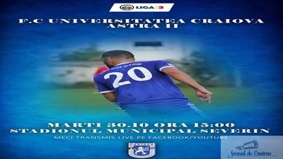 Fotbal : FC U Craiova joaca maine restanta cu AFC Astra 2 1
