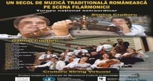 Croitoru String Virtuosi – Un secol de muzica traditionala romaneasca pe scena filarmonicii 27
