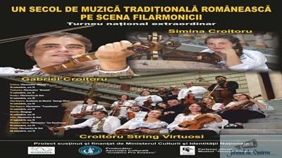 Croitoru String Virtuosi – Un secol de muzica traditionala romaneasca pe scena filarmonicii 1