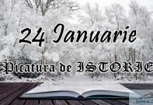 Picatura de ISTORIE – 24 Ianuarie