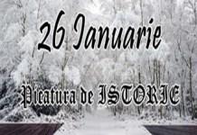 Picatura de ISTORIE – 26 Ianuarie