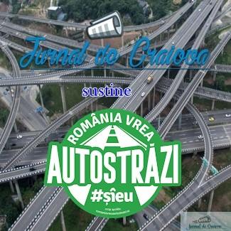 "Jurnal de Craiova se alatura campaniei ""Romania vrea autostrazi"". Haideti si voi! #Romaniavreaautostrazi #şîeu 1"