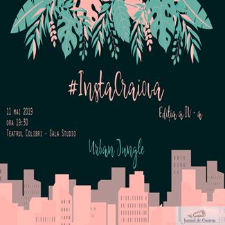 Urban Jungle la #InstaCraiova, editia a IV- a 1