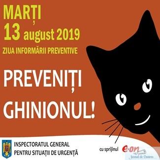 ISU Dolj : 13 august 2019 - Ziua Informarii Preventive