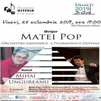 Concert Ravel/Dvořák cu dirijorul Matei Pop si pianistul Mihai Ungureanu