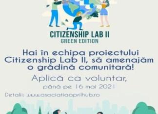 Citizenship Lab II, un proiect al Asociației April Hub, ce își propune amenajarea și întreținerea unei grădini comunitare