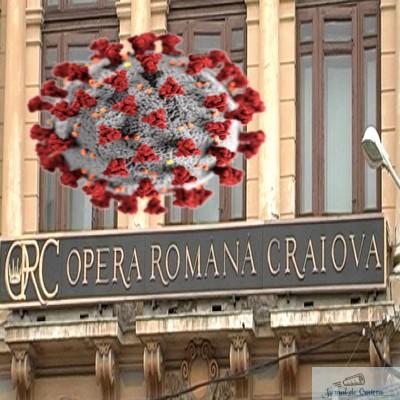 Focar de Covid la Opera din Craiova. Peste 20 de bolnavi confirmaţi, dintre care unul este internat la Terapie Intensivă