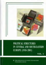 Political Structures in Central and South-Eastern Europe (1918-2001), 2 vol., FCR, 2003