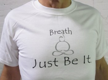 Breath...Just Be it   White  s, m, l, xl           $14