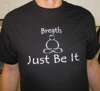Breath...Just Be it    Black  s, m, l, xl   $14