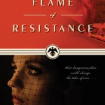 Tyndale Book Review: Flame of Resistance