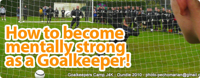 Become Mentally Strong as a Goalkeeper