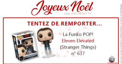 [Calendrier de l'avent - Jour 10] Tentez de gagner la Funko POP Eleven Elevated (n° 637)