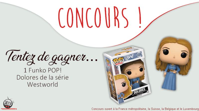 Concours Westworld : une Funko POP de Dolores à gagner !