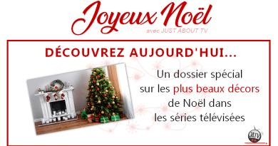[Calendrier de l'avent – Jour 22] Les plus beaux décors de Noël dans les séries