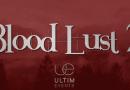 Plusieurs changements concernant la Blood Lust 2 d'UltimEvents