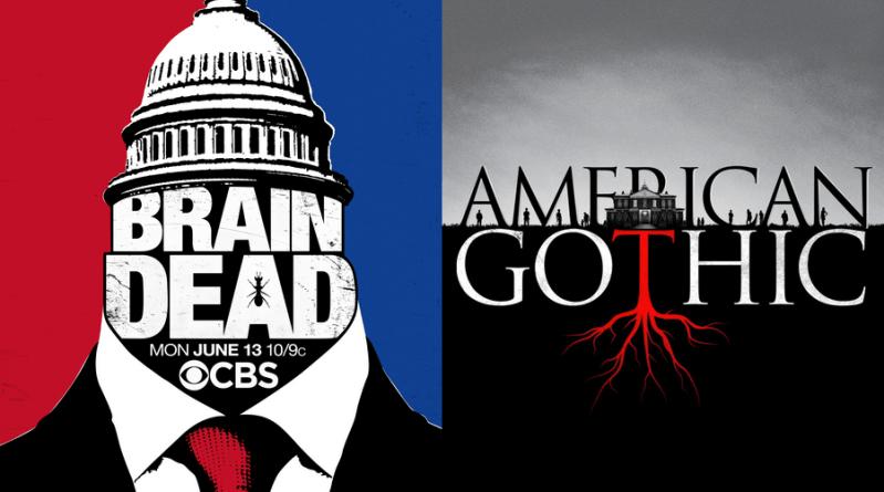 BrainDead et American Gothic