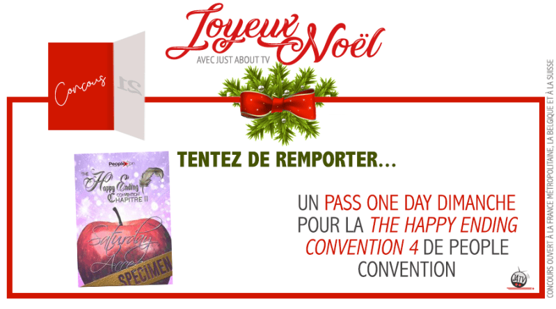 [Calendrier de l'avent – Jour 21] Tentez de remporter un Pass One Day pour la The Happy Ending Convention 4 de People Convention !