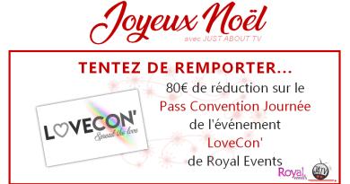 CONCOURS SURPRISE : Tentez de gagner 80€ de réduction sur la Pass Apocalypse pour la LoveCon' !