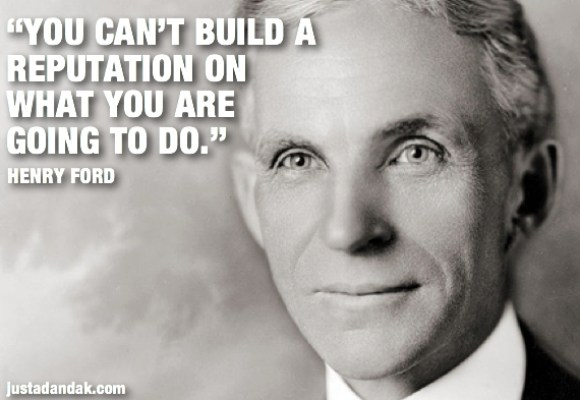 henry ford reputation quote