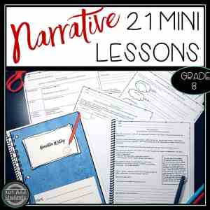 Teach Narrative writing using these 21 mini lessons