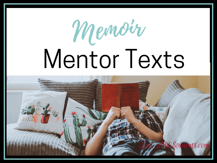 Need mentor texts to help your students understand memoir writing? Here is a list of 13 texts you can share to get them started.