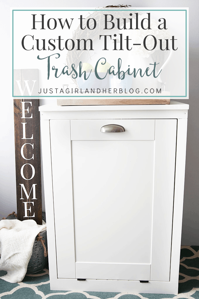 How To Build A Custom Tilt Out Trash Cabinet Just A Girl
