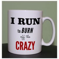 running mugs Run crazy