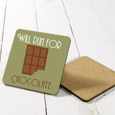 Will run for chocolate coaster