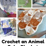 Animal Crochet Baby Blanket Patterns Fabulous Baby Shower Gifts