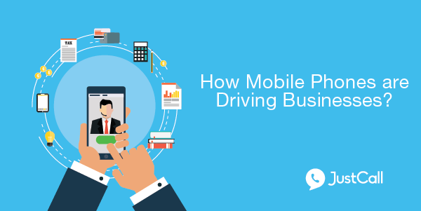 How Mobile Phones are Driving Businesses?