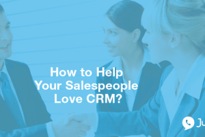 how-to-help-your-salespeople-love-crm