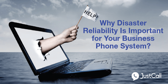 Why Disaster Reliability Is Important for Your Business Phone System?
