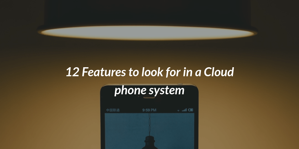 Cloud phone system features