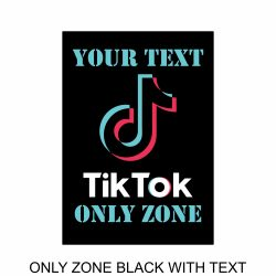 tiktok poster ONLY ZONE BLACK WITH TEXT