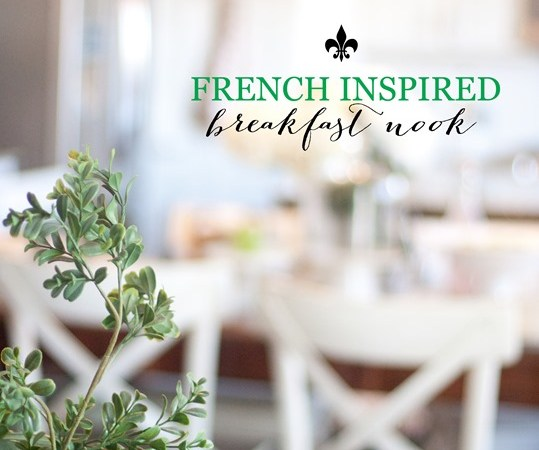French Inspired Breakfast Nook