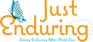 Just Enduring Living and Loving After Child Loss Logo