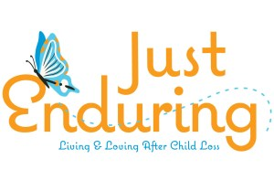 Just Enduring Living & Loving After Child Loss Logo