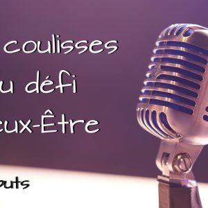 Coulisses_defi_mieux_etre_début
