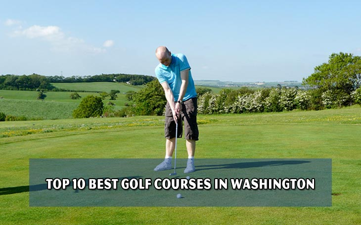 Top 10 best golf courses in Washington