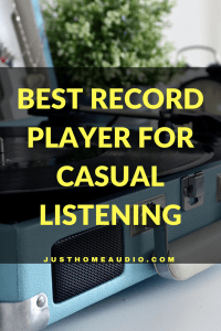 The 4 Best Record Players for Casual Listening in 2017