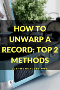 How to Unwarp a Record: Top 2 Methods