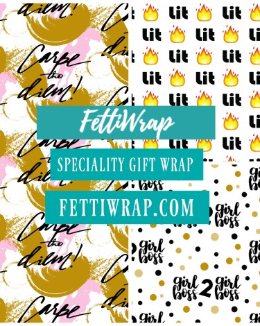 When the Going Gets Tough, the Tough Get Creative: Introducing Fetti Wrap!