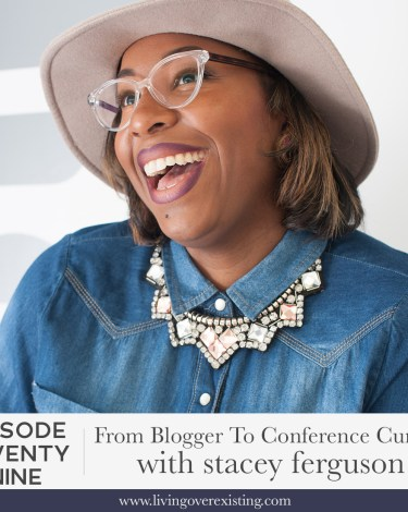 [PODCAST INTERVIEW] Living Over Existing EP 29: From Blogger to Conference Curator