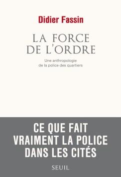 fassin_didier_couv_la_force_de_lordre
